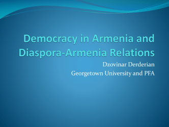 Democracy in Armenia and Diaspora Armenia Relations