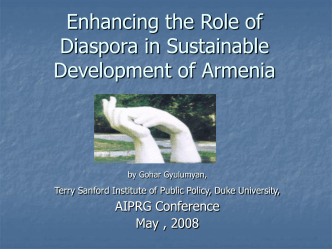 Enhancing the Role of Diaspora in Peaceful Development of Armenia