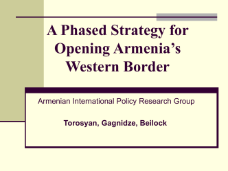 A Phased Strategy for Opening Armenia´s Western Border