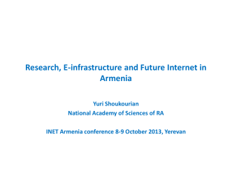 Research, E-infrastructure and Future Internet in Armenia - ISOC