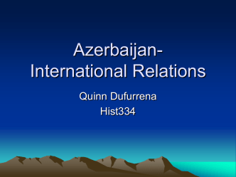 Azerbaijan-International Relations