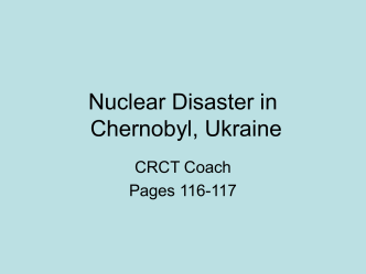 Nuclear Disaster in Chernobyl, Ukraine