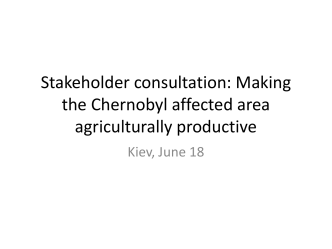 Stakeholder consultation: Chernobyl affected area