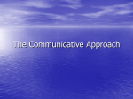 The Communicative Approach - Teach English in Russia with