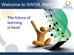 Welcome to SWGfL Merlin