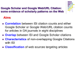 Google Scholar and Google Web/URL Citation: Some evidence of