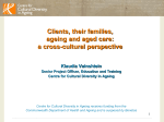 Clients, their families, ageing and aged care