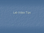 Lab Video Tips