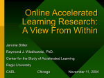 Online Accelerated Learning Research: A View Form