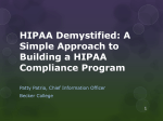 HIPAA Demystified: A Simple Approach to Building a