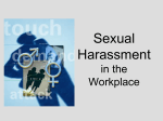 PowerPoint Presentation - Sexual Harassment in the Workplace