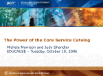 The Power of the Core Service Catalog
