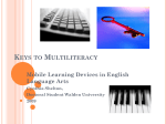 KEYS TO MULTILITERACY Mobile Learning Devices