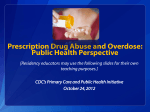 Prescription Drug Abuse and Overdose
