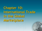 Chapter 10: International Trade in the Global Marketplace