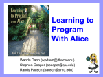 AlicePresentation - Learning to Program with Alice
