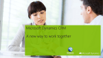 Microsoft Dynamics CRM A new way to work together