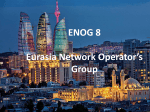 ENOG 8 Eurasia Network Operator*s Group