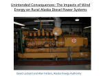 The Impacts of Wind Energy on Rural Alaska Diesel Power Systems