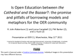 Is Open Education between the Cathedral and the Bazaar?: the
