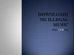 Downloading illegal music