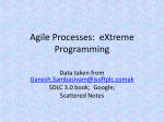Agile Processes: eXtreme Programming