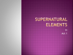 Supernatural Elements in Act 1