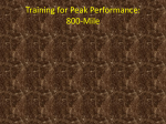 Training for Peak Performance: 800-Mile
