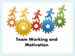 Team Working and Motivation