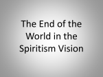 The End of the World in the Espiritism Vision