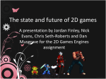 The state and future of 2D games