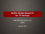 Netflix Webkit-Based UI for TV Devices Presentation