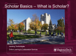 A Quick Overview of Scholar - Online Learning and Collaboration