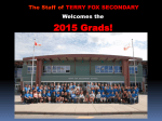 The Staff of TERRY FOX SECONDARY Welcomes the 2015