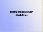Testing Students with Disabilities Update
