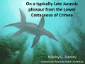 On a typically Late Jurassic pliosaur from the Lower Cretaceous of Crimea
