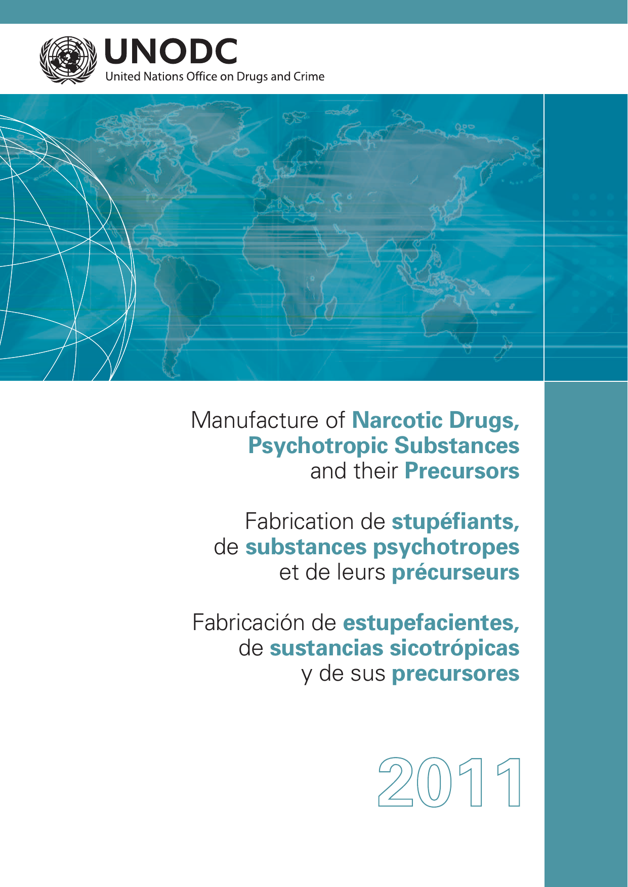 123 Manufacture of Narcotic Drugs, Psychotropic Substances
