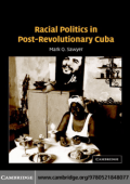 Mark Q. Sawyer - Racial Politics in Post-Revolutionary Cuba (2005)