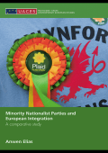 Anwen Elias - Minority Nationalist Parties and European Integration- A Comparative Study (Routledge UACES Contemporary European Studies) (2008)