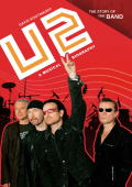David Kootnikoff - U2- A Musical Biography (The Story of the Band) (2009)