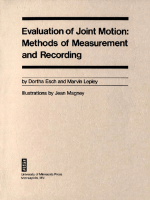 Dortha Esch Esch - Evaluation Of Joint Motion- Methods of Measurement and Recording (1974 Univ Of Minnesota Press)