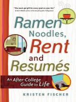 Kristen Fischer - Ramen Noodles Rent and Resumes- An After-College Guide to Life (2008)
