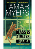 Tamar Myers - The Glass Is Always Greener (Den of Antiquity Mysteries) (2011 Avon)