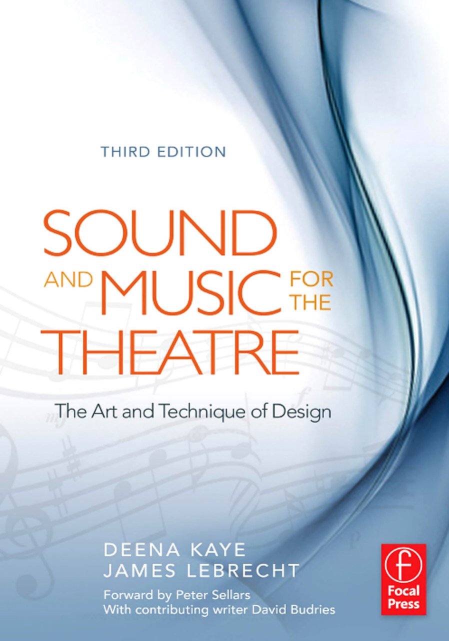 Deena Kaye James LeBrecht - Sound and Music for the Theatre
