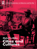 Malcolm Miles - Cities & Cultures (Routledge Critical Introductions to Urbanism and the City) (2007)