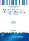 [NATO Security through Science Series B- Physics and Biophysics] Arrigo A. Cigna Marco Durante - Radiation Risk Estimates in Normal and Emergency Situations (2006 Springer)