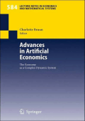 Charlotte Bruun (Editor) - Advances in Artificial Economics- The Economy as a Complex Dynamic System (Lecture Notes in Economics and Mathematical Systems) (2006)