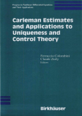 Feruccio Colombini Claude Zuily - Carleman Estimates and Applications to Uniqueness and Control Theory (Progress in Nonlinear Differential Equations and Their Applications)