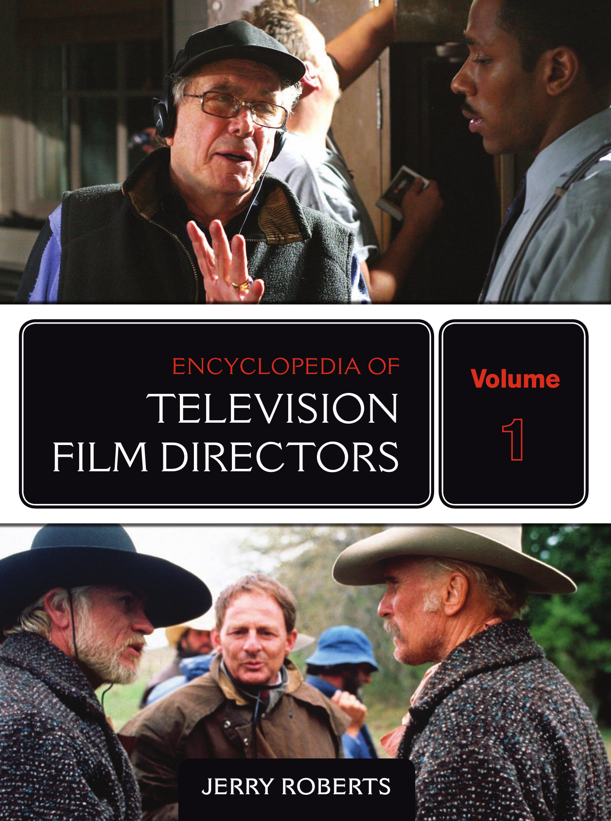 4cc461d7e58 Jerry Roberts - Encyclopedia of Television Film Directors (2009 The  Scarecrow Press Inc.)