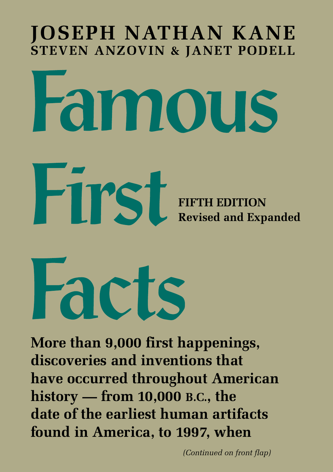 32deeff079f Joseph Nathan Kane Steven Anzovin Janet Podell - Famous First Facts- A  Record of First Happenings Discoveries and Inventions in American History  (1997)